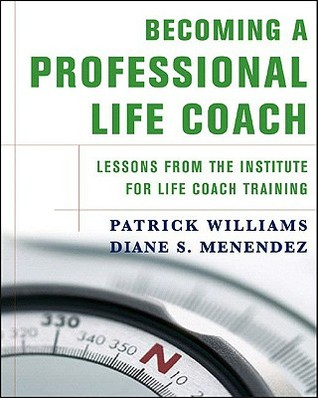 Becoming a Professional Life Coach by Patrick Williams