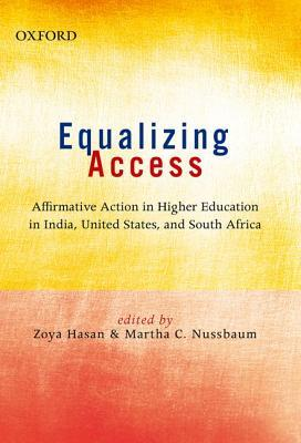 Equalizing Access: Affirmative Action in Higher Education in India, United States, and South Africa