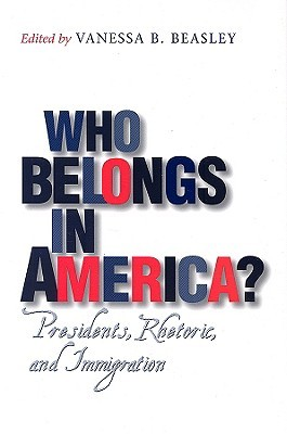 Who Belongs in America? by Vanessa B. Beasley