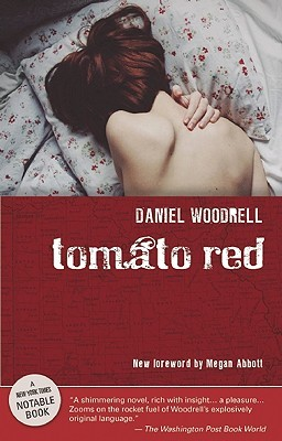 Tomato Red by Daniel Woodrell