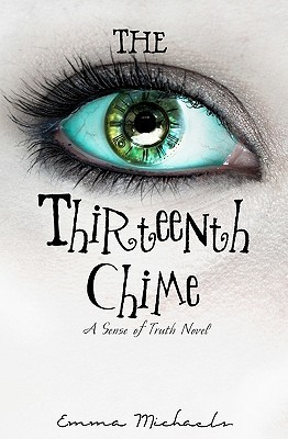 The Thirteenth Chime (Sense of Truth #1)