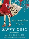 Savvy Chic: The Art of More for Less
