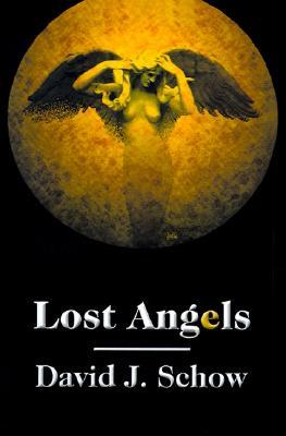 Lost Angels by David J. Schow