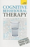 Cognitive Behavioural Therapy: A Teach Yourself Guide (Teach Yourself)