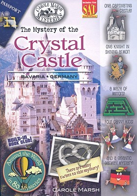 The Mystery of the Crystal Castle: Bavaria, Germany