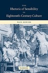 The Rhetoric of Sensibility in Eighteenth-Century Culture