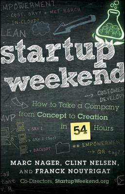 Startup Weekend by Marc Nager