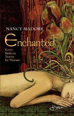 Enchanted by Nancy Madore