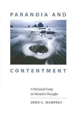 Paranoia and Contentment: A Personal Essay on Western Thought