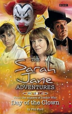 The Sarah Jane Adventures by Phil Ford