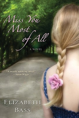 Miss You Most of All by Elizabeth  Bass
