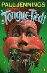 Tongue Tied!