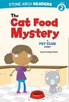 The Cat Food Mystery (The Pet Club)