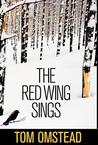 The Red Wing Sings