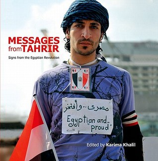 Messages from Tahrir by Karima Khalil