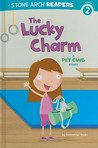 The Lucky Charm (The Pet Club)