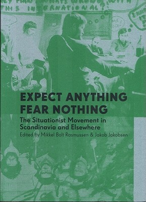 Expect Anything, Fear Nothing by Mikkel Bolt Rasmussen
