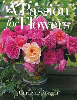 A Passion for Flowers