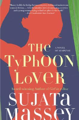 The Typhoon Lover (Rei Shimura Mysteries by Sujata Massey