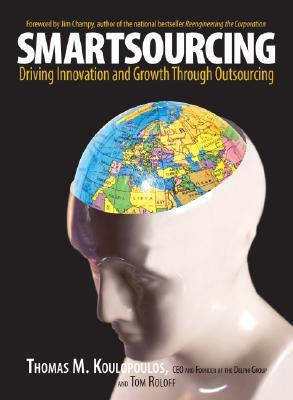 Smartsourcing: Driving Innovation and Growth Through Outsourcing