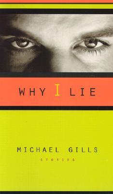 Why I Lie: Stories