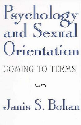 Psychology and Sexual Orientation: Coming to Terms