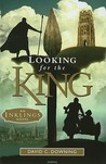 Looking for the King by David C. Downing