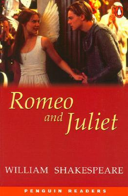 Romeo and Juliet (Penguin Readers, Level 3)