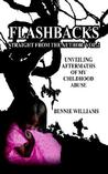 Flashbacks Straight from the Author: Vol.2: Unveiling Aftermaths of My Childhood Abuse