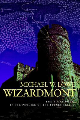 Wizardmont: The First Book in the Promise of the Stones Series