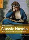 The Rough Guide to Classic Novels by Simon Mason