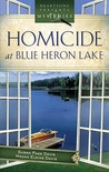 Homicide at Blue Heron Lake (Mainely Murder Mystery Series #1)