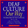 Deaf Culture: Our Way: Anecdotes from the Deaf Community