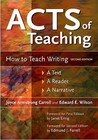 Acts of Teaching: How to Teach Writing - A Text, a Reader, a Narrative