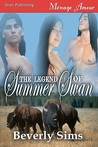 The Legend of Summer Swan [The Witness Tree 1]
