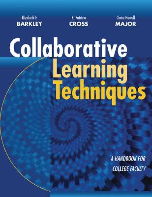 Collaborative Learning Techniques by Thomas A. Angelo