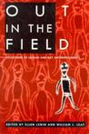 Out in the Field: Reflections of Lesbian and Gay Anthropologists