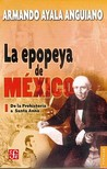 La Epopeya De Mexico I/the Epic of Mexico I (Coleccion Popular (Fondo de Cultura Economica))