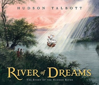 River of Dreams by Hudson Talbott