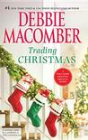 Trading Christmas: Trading Christmas / The Forgetful Bride