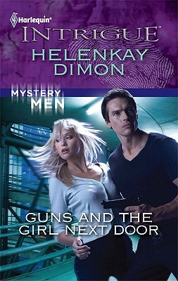 Guns and the Girl Next Door by HelenKay Dimon