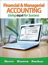 Financial & Managerial Accounting Using Excel for Success
