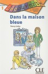 Dans la Maison Bleue by Thierry Gallier
