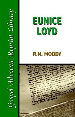 Eunice Loyd: Or the Struggle and Triumph of an Honest Heart