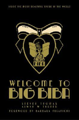 Welcome to Big Biba by Alwyn Turner