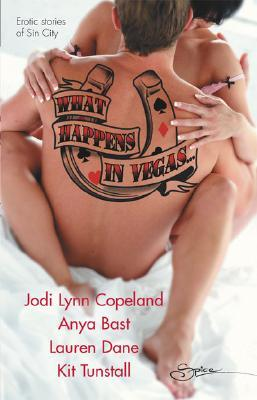 What Happens In Vegas... by Jodi Lynn Copeland