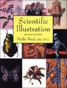 Scientific Illustration: A Guide to Biological, Zoological, and Medical Rendering Techniques, Design, Printing, and Display