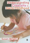 Understanding Creativity in Early Childhood: Meaning-Making and Children's Drawings