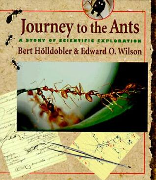 Journey to the Ants: A Story of Scientific Exploration