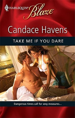 Take Me If You Dare by Candace Havens